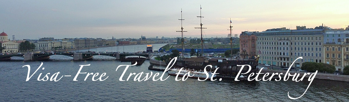 Travel to St. Petersburg without Visa